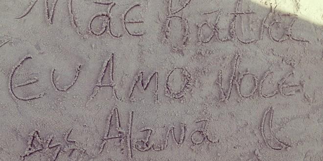 Mensagem de uma filha para a mãe katia